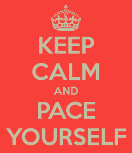 keep-calm-and-pace-yourself-8