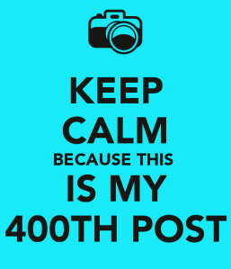keep-calm-because-this-is-my-400th-post