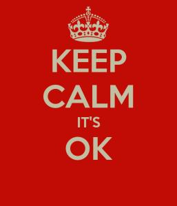 keep-calm-its-ok--39